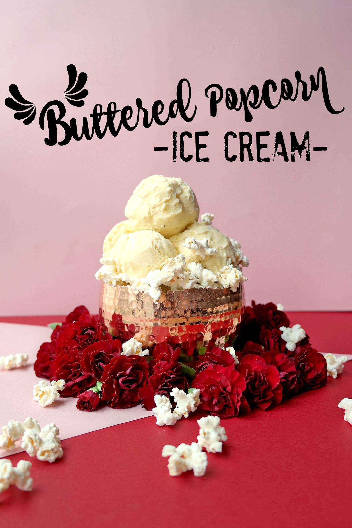Buttered Popcorn Ice Cream (Crème Glacée au Popcorn Salé ...